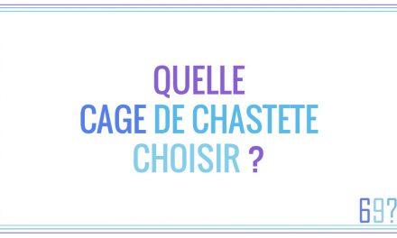 Quelle cage de chasteté choisir ?